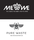 Me We, design & painatus // Pure Waste, kangas & ompelu